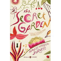 The Secret Garden: (penguin Classics Deluxe Edition) /PENGUIN GROUP/Frances Hodgson Burnett